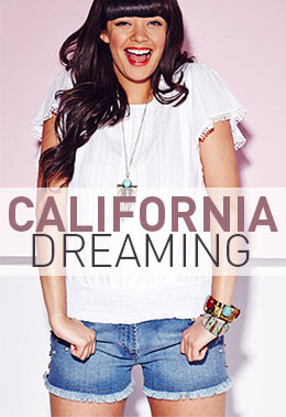 Shop the California Dreaming Trend >