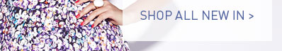 Shop All New In &gt;