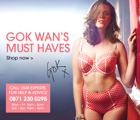 Gok Wans must haves >