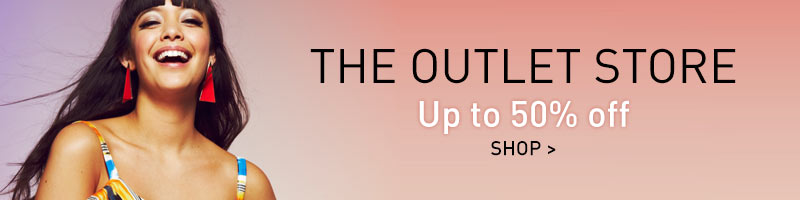 The Outlet Store - Up to 50% off - Shop >