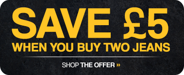 Save £5 when you buy two jeans