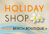 Holiday shop - Shop Beach Boutique >