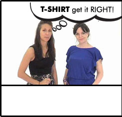 T-shirt get it right..Play video >