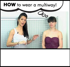 How to wear a multiway! >