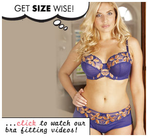 Get Size Wise! ...click to watch our bra fitting videos!