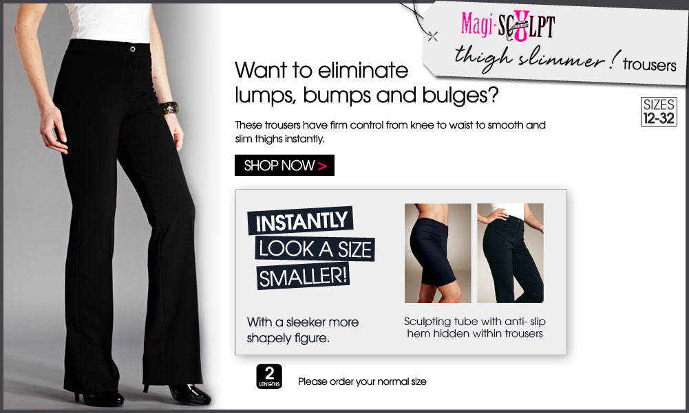 shop Magi-Sculpt Thigh Slimmer Trousers