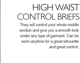 They will control your whole middle section and give you a smooth look under any type of garment. Can be worn anytime for a great sihouette and great control.