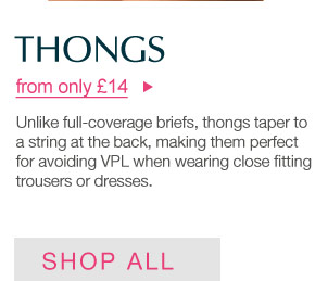 Thongs from only £14 >