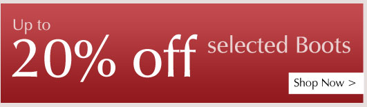 Up to 20% off selected Boots - Shop Now