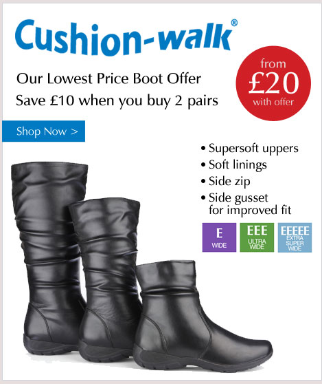 Cushion-Walk Boots - Our Lowest Priced Boot Offer. Save £10 when you buy 2 pairs. Shop Now