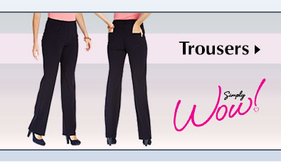 Trousers - Simply Wow!