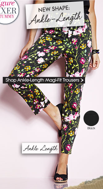 New Shape: Ankle-Length Magi-Fit Trousers