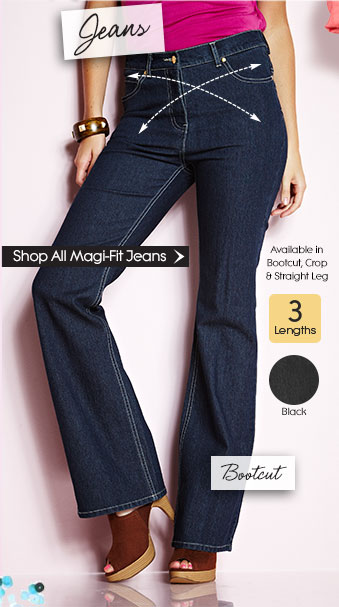 Magi-Fit Jeans. Available in Bootcut, Crop & Straight Leg