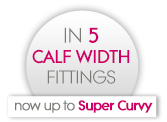 5 calf width fittings fittings - now up to Super Curvy