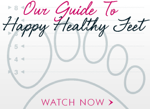 Our Guide to Happy Healthy Feet