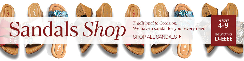 Sandals Shop - Traditional to Occasion. We have a sandal for your every need. In sizes 4-9, widths D-EEEE