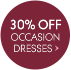 30% Off Occasion Dresses