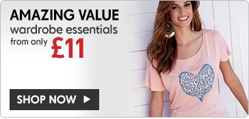 Amazing Value. Wardrobe Essentials from only 11