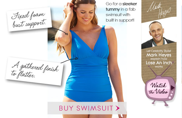 Go for a sleeker tummy in a fab swimsuit with built in support