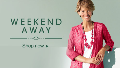 Weekend away - shop now >