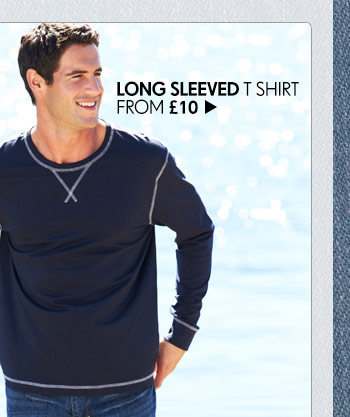 Long Sleeved T–Shirt from £10 >