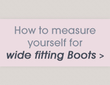 How to measure yourself for wide fitting Boots >