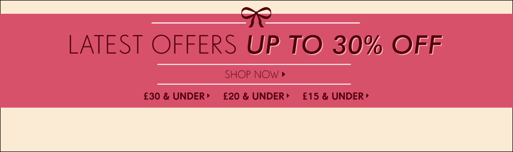 Latest Offers - up to 30% off >