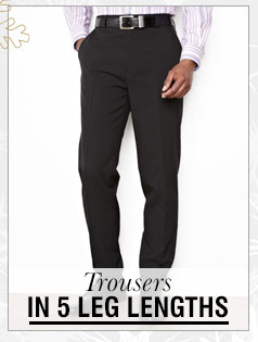 Trousers in 5 Leg Lengths >