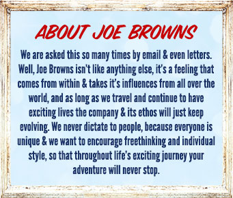About Joe Browns