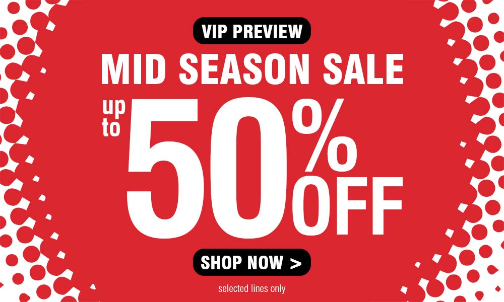 VIP Preview - Mid Season Sale, up to 50% off - Shop Now