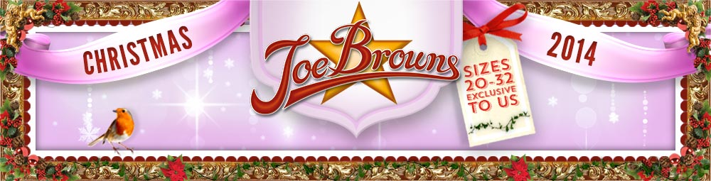 Christmas 2014 - Joe Browns - Sizes 20-32 exclusive to us