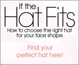 How to choose the right hat for your face shape