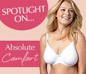 Spotlight On... Absolute Comfort From The Lingerie Experts