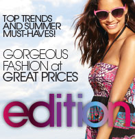 Edition - Top trends and summer-must haves>
