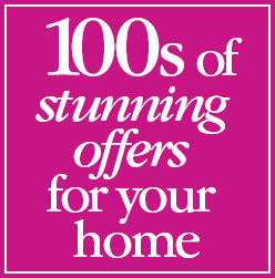 100s of stunning offers for your home