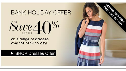 Bank holiday Offer - Shop dresses offer
