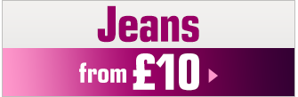Jeans from £10 - Shop Now >