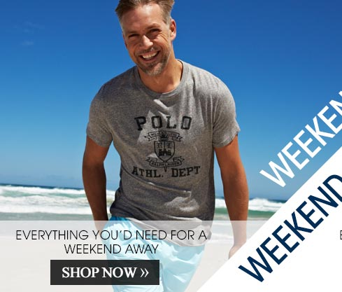 Weekend Away – Shop Now >