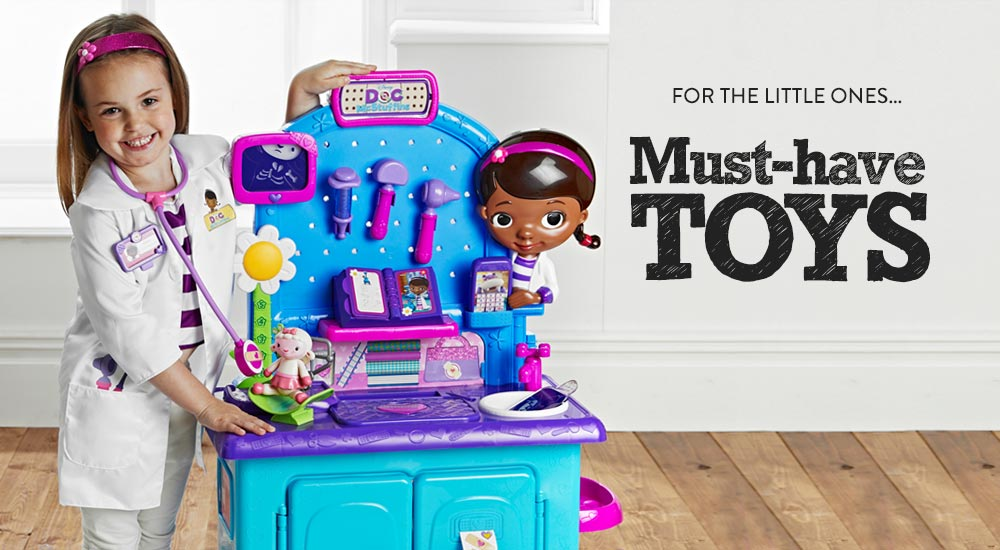 For the Little Ones - Must Have Toys