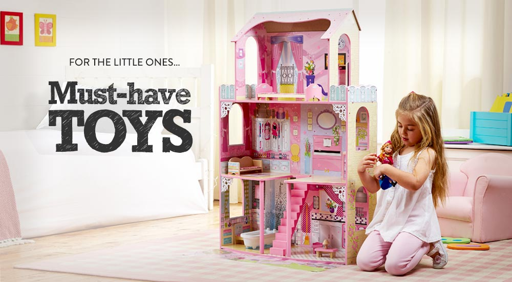 For the Little Ones - Must-have Toys