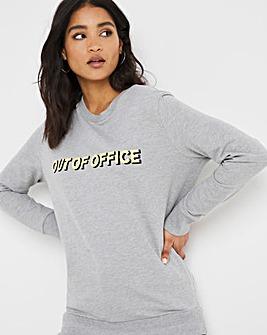 Out Of Office Slogan Sweatshirt