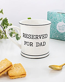Sass & Belle Reserved for Dad Mug