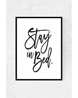 East End Prints Stay in Bed by Honeymoon Hotel Art Print