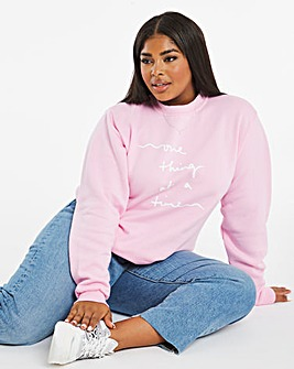 One Thing at A Time Print Sweatshirt