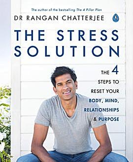 Dr Rangan Chatterjee Stress Solution