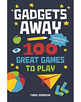 GADGETS AWAY 100 GREAT GAMES TO PLAY