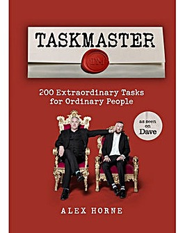 TASKMASTER: 200 EXTRAORDINARY TASKS FOR