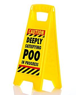 Satisfying Poo Warning Sign