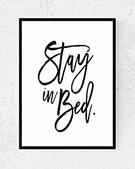 Stay in Bed Art Print
