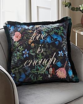 Love is Enough Cushion